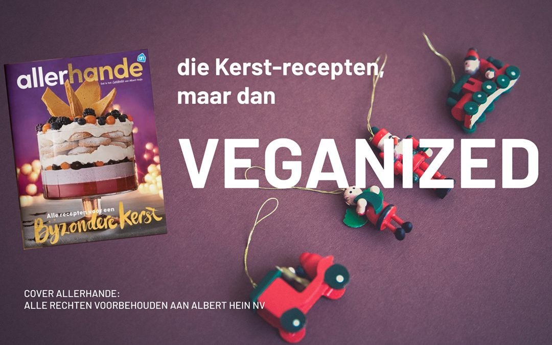 Vier Vega Kerst met veganized Allerhande-recepten