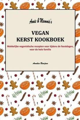 Annie's en Mammie's Vegan Kerst Kookboek