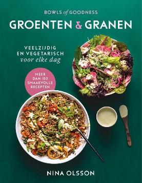 Bowls of goodness 2: Groenten & Granen